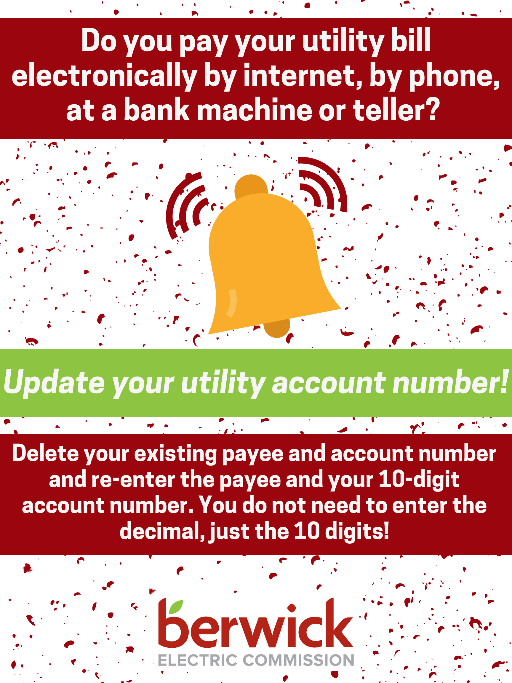 Do you pay your utility bill electronically by internet by phone at a bank machine or teller